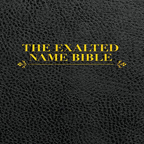 The Exalted Name Bible audiobook cover art