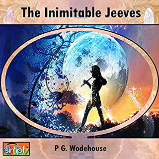 The Inimitable Jeeves                   By:                                                                                                                                 P. G. Wodehouse                               Narrated by:                                                                                                                                 Deaver Brown                      Length: 7 hrs and 41 mins     Not rated yet     Overall 0.0