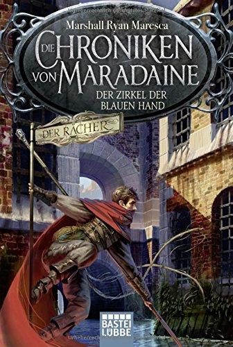 Die Chroniken von Maradaine - Der Zirkel der blauen Hand: Roman (Geschichten aus Maradaine, Band 1)