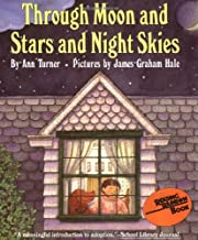 Through Moon and Stars and Night Skies (Reading Rainbow Books)