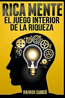 Rica Mente: El juego interior de la riqueza (Spanish Edition)