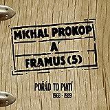 Michal Prokop a Framus Five