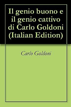 Il genio buono e il genio cattivo di Carlo Goldoni