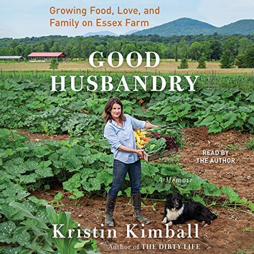 Good Husbandry Audiobook By Kristin Kimball cover art