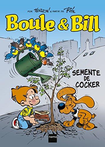 Boule & Bill: Semente de Cocker (Portuguese Edition)