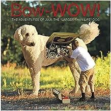 Bow-Wow: The Adventures of Juji 2019 Wall Calendar (Dog Breed Calendar)