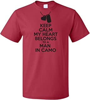 US Military Shirt - Keep Calm My Heart Belongs to a Man in Camo - USMC Girlfriend Shirt - US Army Girlfriend - USMC Wife