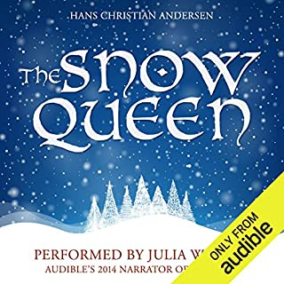 The Snow Queen                   By:                                                                                                                                 Hans Christian Andersen                               Narrated by:                                                                                                                                 Julia Whelan                      Length: 1 hr and 14 mins     9,671 ratings     Overall 3.6
