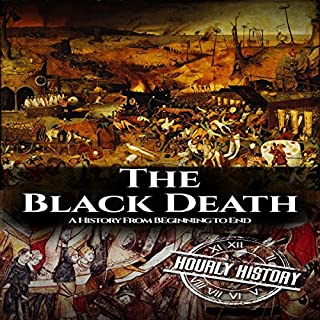 The Black Death: A History from Beginning to End cover art