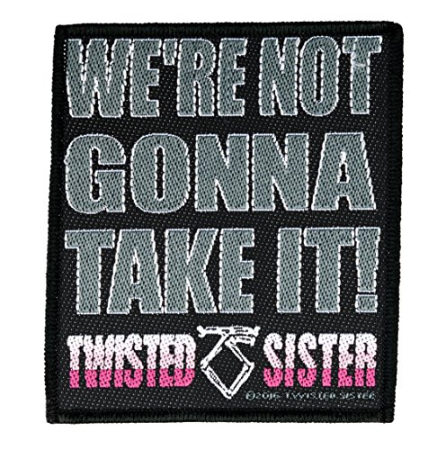 Preisvergleich Produktbild Twisted Sisters We´re not gonna take it Aufnäher Patch - Gewebt & Lizenziert !!