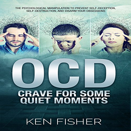 OCD: Crave for Some Quiet Moments audiobook cover art