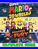 super mario 3d world bowser's fury: complete guide: best tips, tricks, walkthroughs and strategies to become a pro player