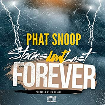 Storm Don't Last Forever