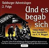 Und Es Begab Sich,Salzburger Adventsing - obias Reiser