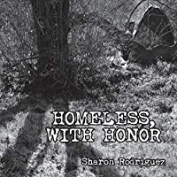 Homeless, with Honor