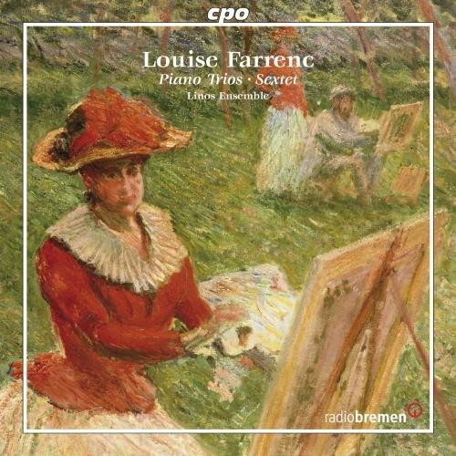 ファラン:室内楽作品集 (Louise Farrenc: Piano Trios, Sextet)