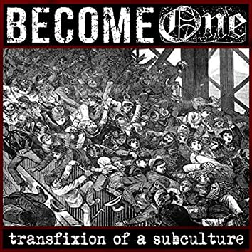 Transfixion of a Subculture