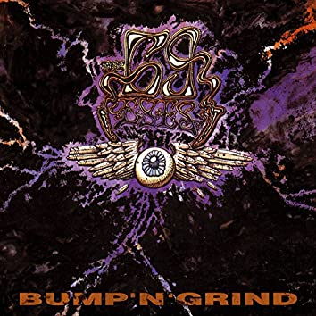 Bump'N'Grind (Remastered 2006)