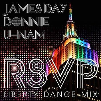 R. S. V. P. (Liberty Dance Mix) [feat. Donnie & U-Nam]