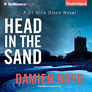 Head in the Sand                   By:                                                                                                                                 Damien Boyd                               Narrated by:                                                                                                                                 Napoleon Ryan                      Length: 5 hrs and 30 mins     209 ratings     Overall 4.3