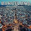 Barcelona Calendar 2021: 16-Month Calendar, Cute Gift Idea For Spain Lovers Women & Men