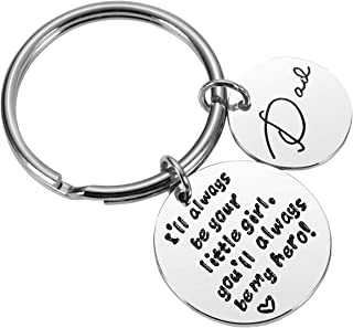 Dad Keychain Father's Day Keychain - I'll Always Be Your Little Girl, You'll Always Be My Hero! Dad Keychain Father's Day Keychain Gift