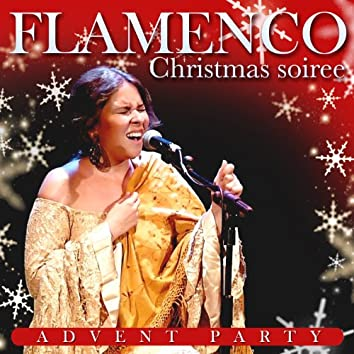 Christmas Soiree. Flamenco Advent Party