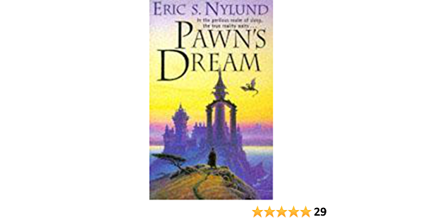 Read Pawns Dream By Eric S Nylund