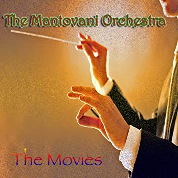 Mantovani Orchestra: The Movies