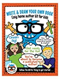 Write & Draw Your Own Book: Easy Home Author Kit For Kids