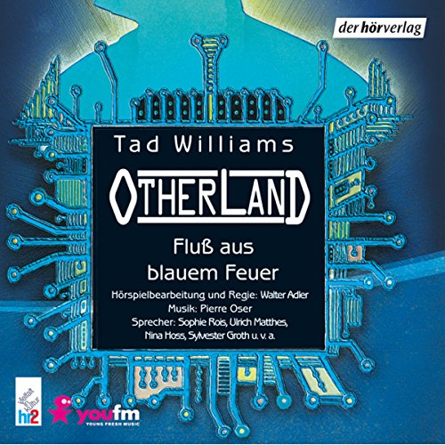 Fluss aus blauem Feuer (Otherland 2) audiobook cover art