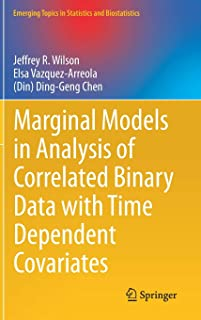 Marginal Models in Analysis of Correlated Binary Data with Time Dependent Covariates (Emerging Topics in Statistics and Bi...
