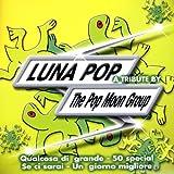 Luna Pop A Tribute...