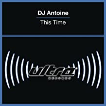 dj antoine this time mp3
