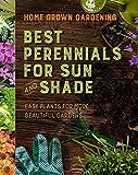 Best Perennials for Sun and Shade (Home Grown Gardening)