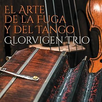 El Arte de La Fuga Y Del Tango
