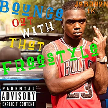 Bounce Out With That (Freestyle)