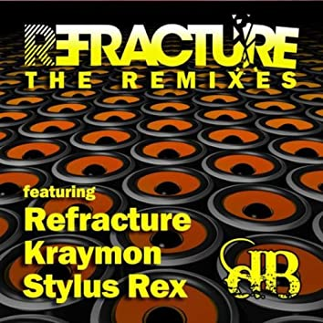 Refracture 'The Remixes'