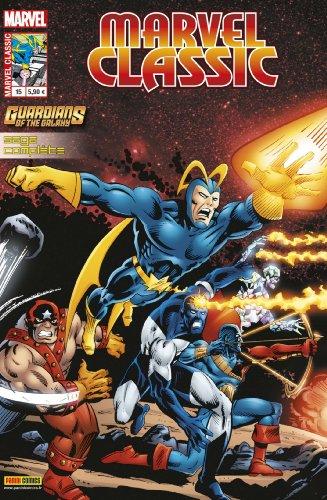 Marvel Classic, N° 15 : Les gardiens de la galaxie