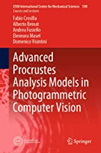 Advanced Procrustes Analysis Models in Photogrammetric Computer Vision (CISM International Centre for Mechanical Sciences Book 590)