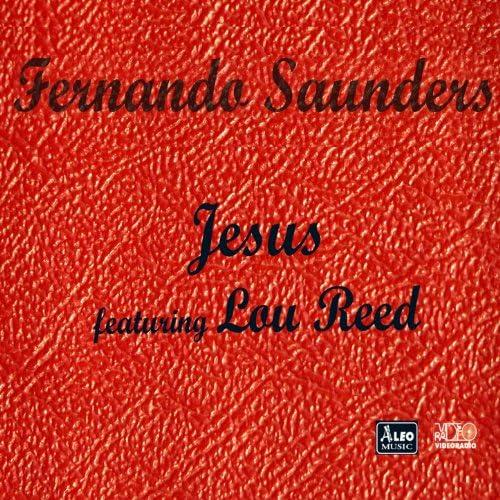 Fernando Saunders feat. ルー・リード