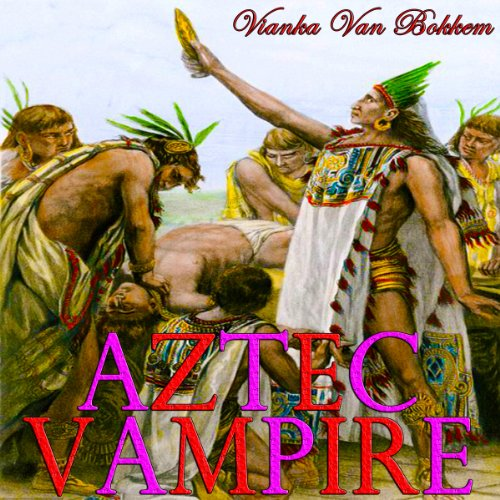 Aztec Vampire audiobook cover art