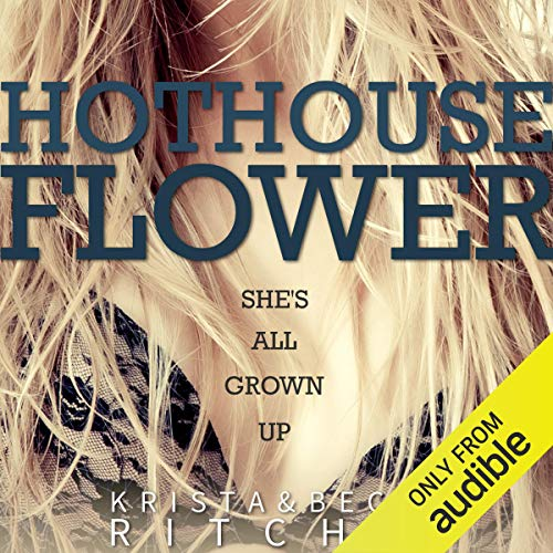 Page de couverture de Hothouse Flower: Calloway Sisters, Book 2