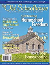 the Old Schoolhouse the family Education magazine summer 2017 Celebrating Homeschool Freedom