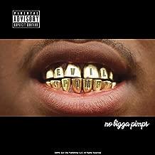 No Bigga Pimps [Explicit]