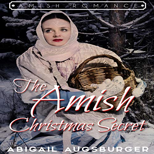 The Amish Christmas Secret audiobook cover art