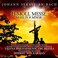 H-Moll Messe / Mass In B Minor
