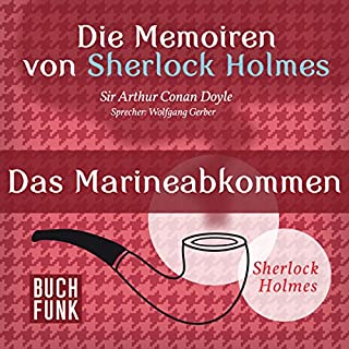 Das Marineabkommen (Die Abenteuer von Sherlock Holmes) Titelbild