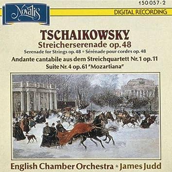 Tchaikovsky: Serenade for Strings Op. 48, Suite Mozartiana, Andante cantabile from the String Quartet No. 1, Op. 11 (Streicherserenaden)