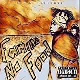 Famine No Food [Explicit]